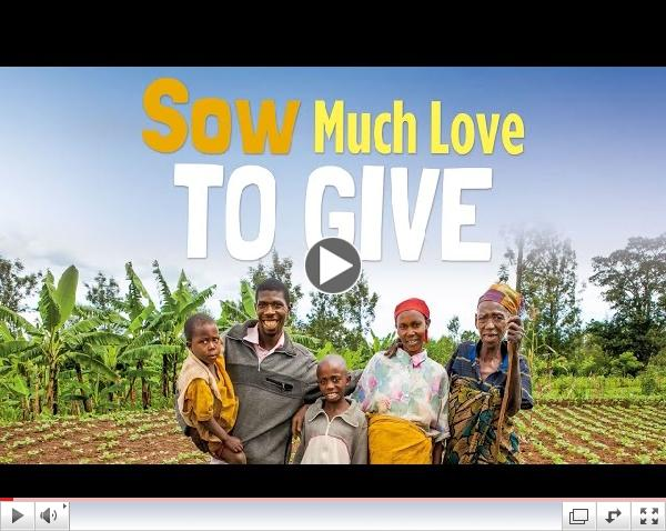 Share Lent 2015: Sow Much Love to Give