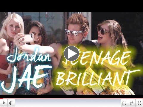 Jordan JAE - Teenage Brilliant