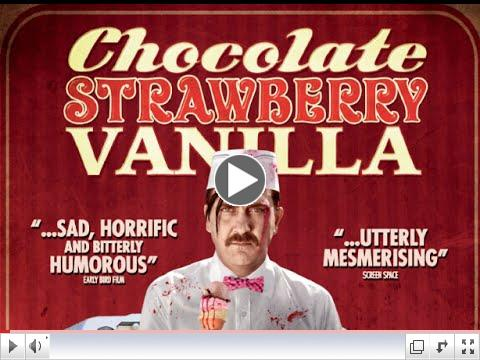 Chocolate Strawberry Vanilla (Official Trailer)