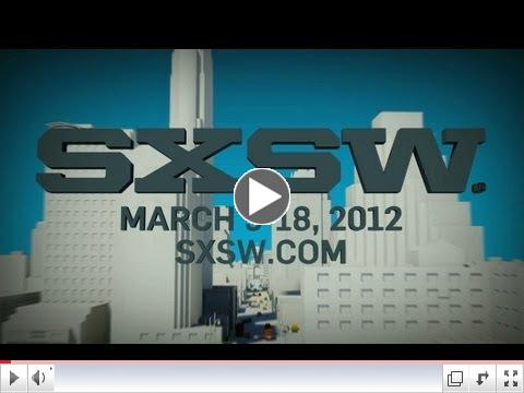 SXSW: The World Comes To Austin