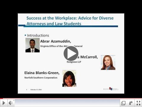 Success at the Workplace: Advice for Diverse Attorneys and Law Students