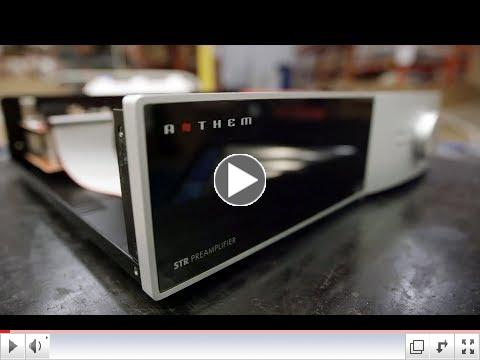 Anthem STR Preamplifier and Power Amplifier Tour