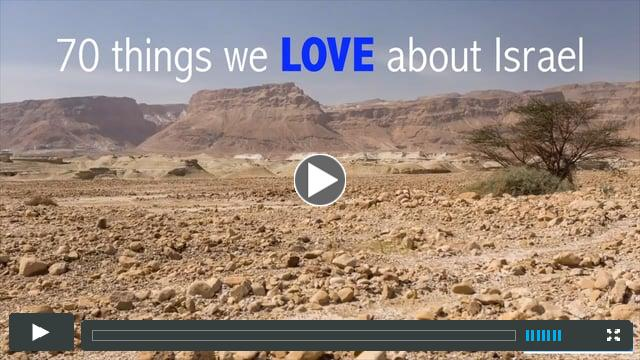 70 REASONS WHY WE LOVE ISRAEL
