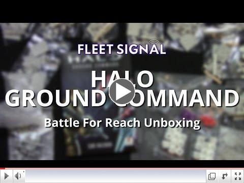 Halo: Ground Command Unboxing - Fleet Signal