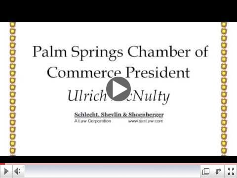 Ulrich McNulty, Palm Springs Chamber of Commerce President