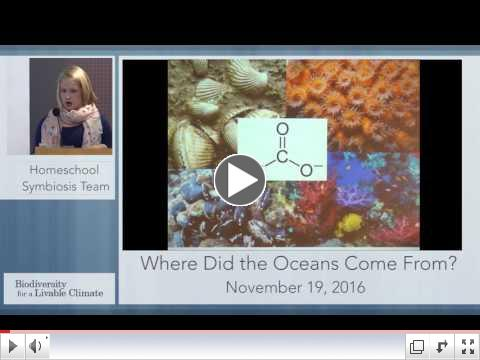 Watch the Homeschool Symbiosis Team's presentation on the origin of the oceans!