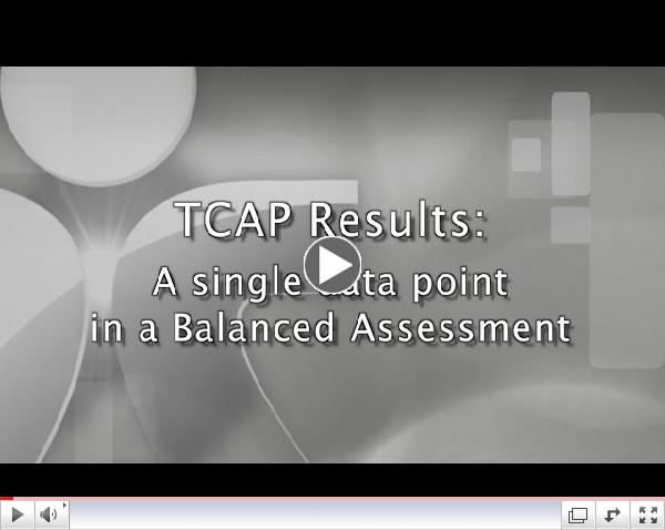 TCAP Results: A single data point in a Balanced Assessment