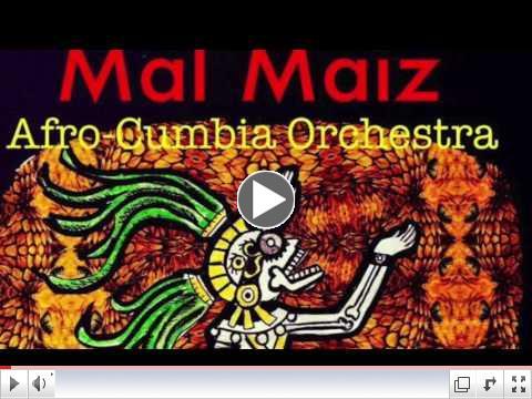 Mal Maiz Afro-Cumbia Orchestra