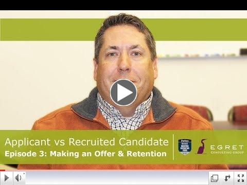 How to Make an Offer & Retain a Candidate