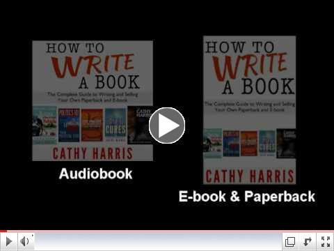AUDIOBOOK - HOW TO WRITE A BOOK by CathyHarrisInternational.com