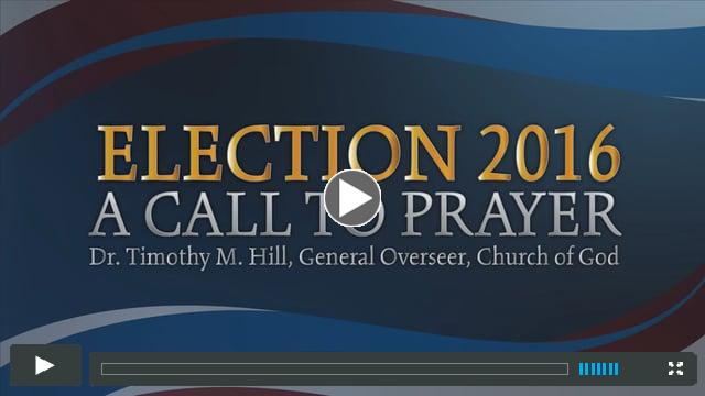 Election 2016 - A Call To Prayer