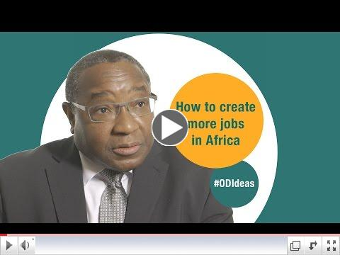 How to create more jobs in Africa/ ODI