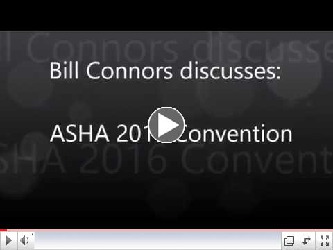 Bill Connors discusses the ASHA Convention.