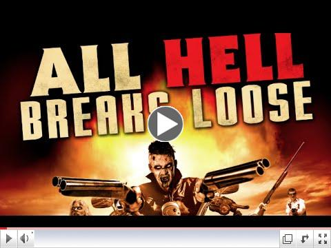All Hell Breaks Loose (Official Trailer)