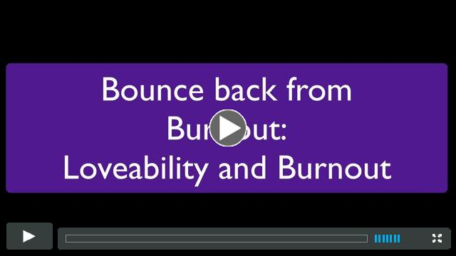 Bounce Back from Burnout - Lovability