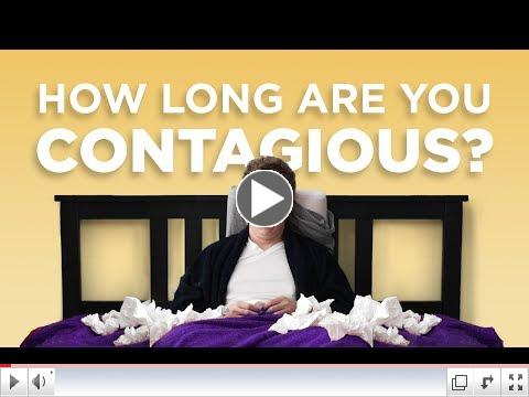 How long are you contagious?