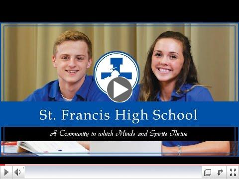 Why St. Francis High School?