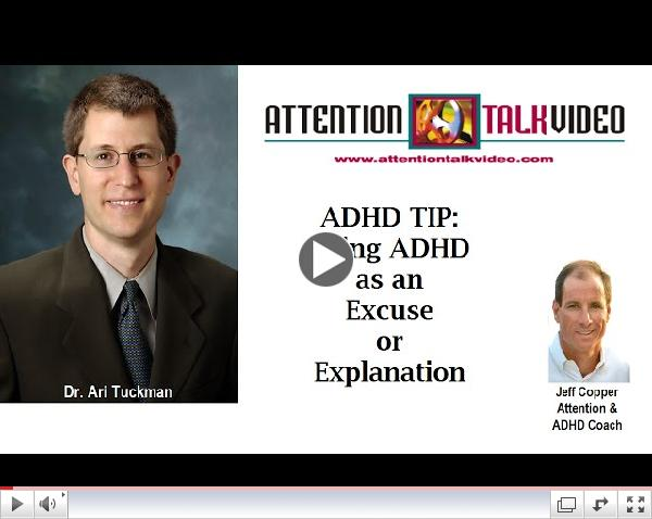 ADHD Tip: Using ADHD as an Excuse vs. Explanation