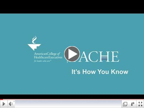 The Value of the FACHE Credential
