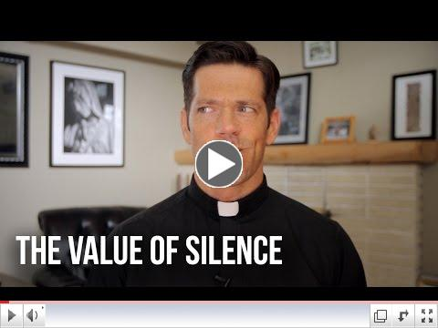 Father Mike Schmitz- The Value of Silence