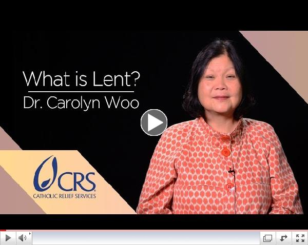 Dr. Carolyn Woo | What is Lent?