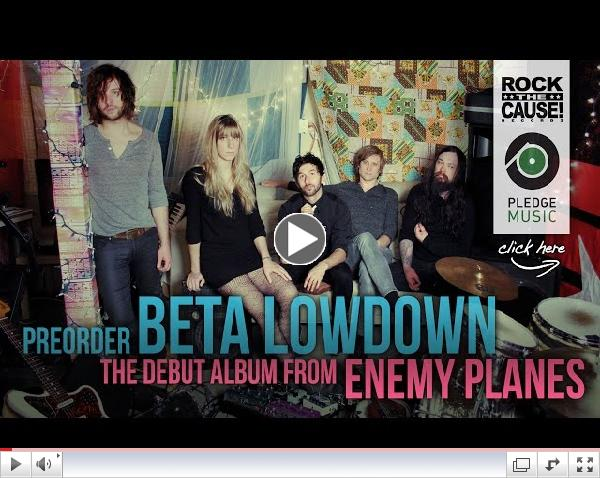 ENEMY PLANES / ROCK THE CAUSE RECORDS PledgeMusic Campaign