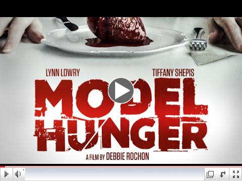 Model Hunger (Official Trailer)