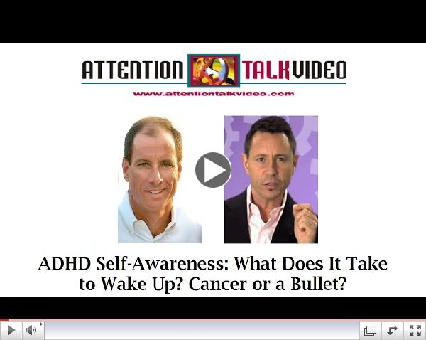 ADHD Self-Awareness: What Does It Take to Wake Up? Cancer or a Bullet?