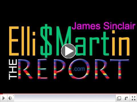 Ellis Martin Report with Jim Sinclair
