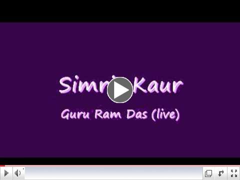 Simrit Kaur - Guru Ram Das (Live)