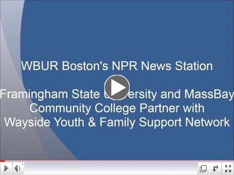 WBUR features Wayside partnering with Framingham State and MassBay