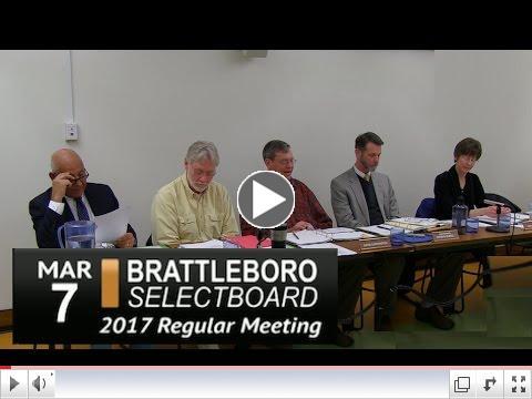 Brattleboro Selectboard Meeting 3/7/17 - yesterday's 8th meeting video!