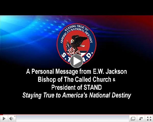 Bishop E.W. Jackson - Will You Stand with Me for Religious Freedom?
