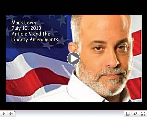 Mark Levin, Constitution Article V, and the Liberty Amendments