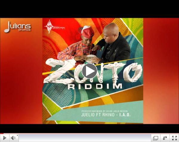 Juelio & Rhino - I.A.O (Zonto Riddim)