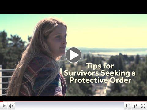 Tips for Survivors Seeking a Protective Order