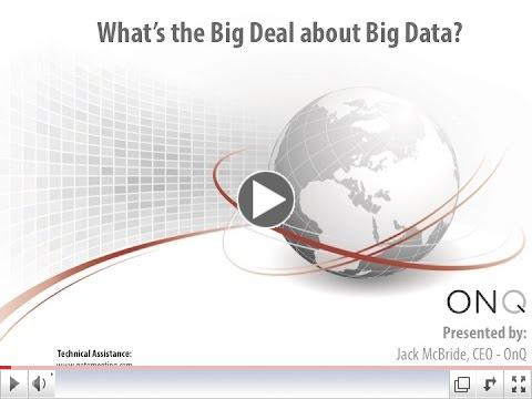 What the Big Deal about Big Data?