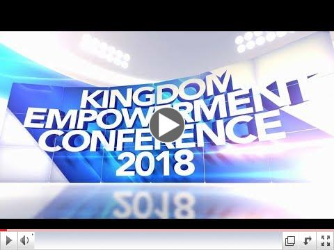 Kingdom Empowerment Conference 2018 - ABUJA & LAGOS