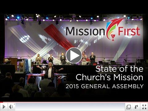 State of the Church's Mission: Mission First