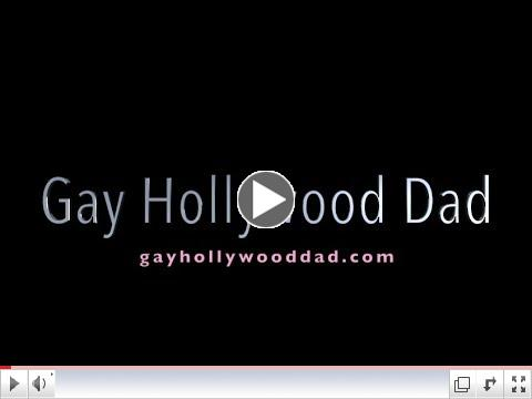 Gay Hollywood Dad (Official Trailer)