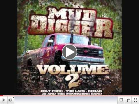 Ira Dean - Beer Or Gasoline - Mud Digger 2 Limited Edition