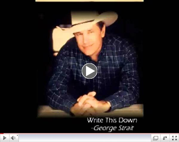 George Strait - Write This Down (with lyrics)