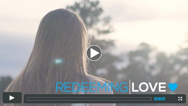 Redeeming Love Video