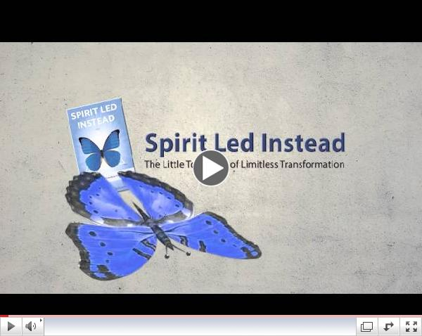Spirit Led Instead: The Little Tool Book of Limitless Transformation