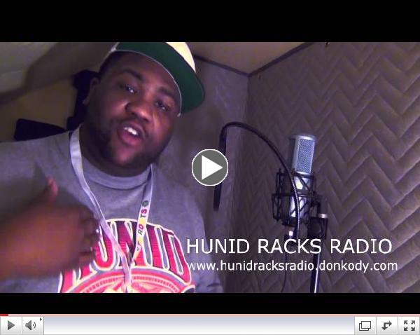 Hunid Racks Radio with Don Kody Commercial