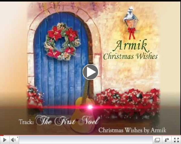 Armik - The First Noel - (Christmas/Spanish Guitar) - Official