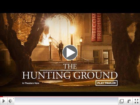 The Hunting Ground Official Trailer