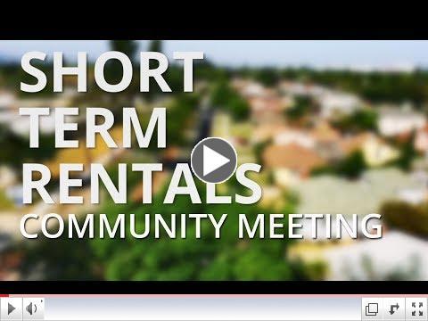 Short Term Rentals - Community Meeting