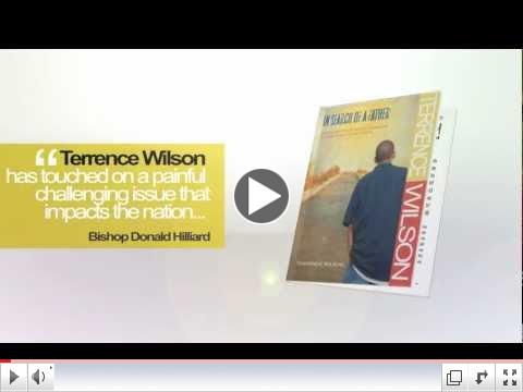 Book Trailer:  In Search of A Father by Terrence Wilson