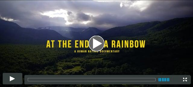At the End of a Rainbow - Official Trailer